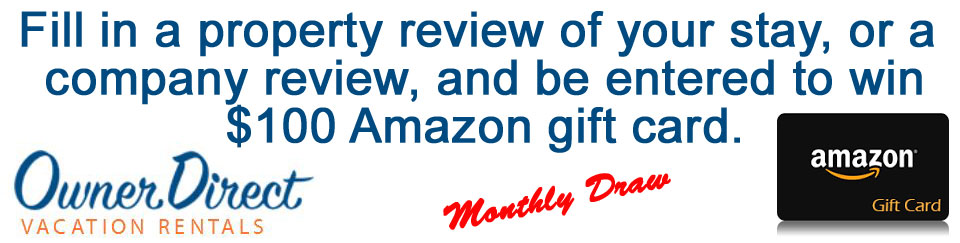 Fill in a property review of your stay, or a company review, and be entered to win $100 Amazon gift card.