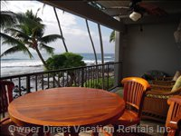 Fabulous Lanai on the Ocean - Dine on the Ocean. Relax in Deep Seating Comfort with a Cool Beverage and a Book While Watching for Dolphins, Whales, Turtles, Flying Fish and Surfers.