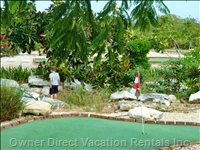 Mini Golf Just Three Minutes Away! - the Best of both Worlds!