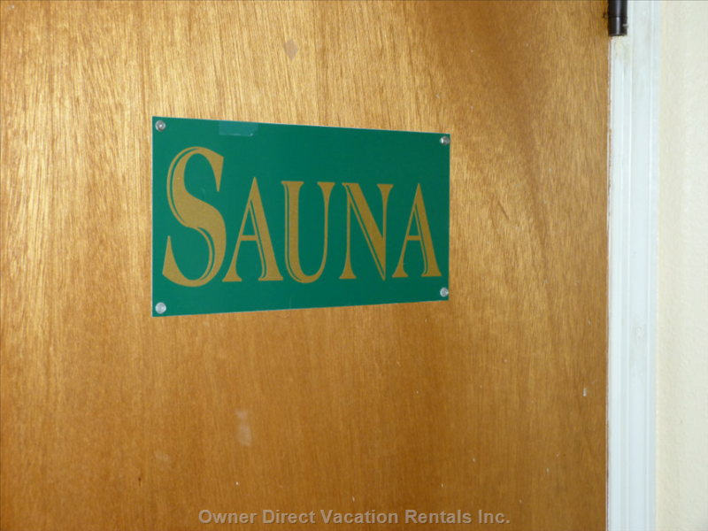 Yup, There'S Even a Sauna Right Next to the Fitness Center! and you'RE Gonna Need it!