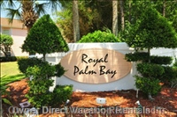 Royal Palm Bay - your Home Away from Home.