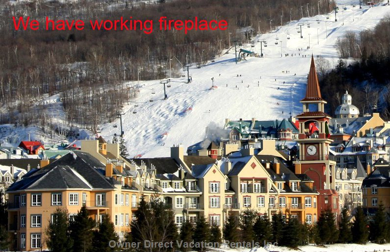 Winter in Tremblant - we Have an Operating Fireplace for your Stay While most other Fireplaces Are Banned