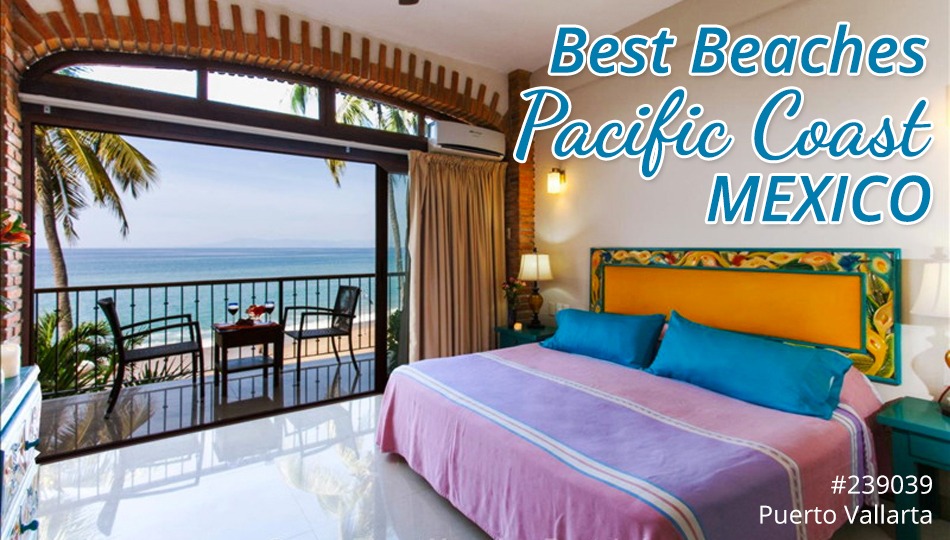 Best Beaches in the Pacific Coast, Mexico