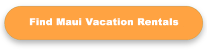 Search Maui vacation rentals