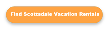 Search Scottsdale vacation rentals