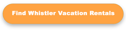 Search Whistler vacation rentals