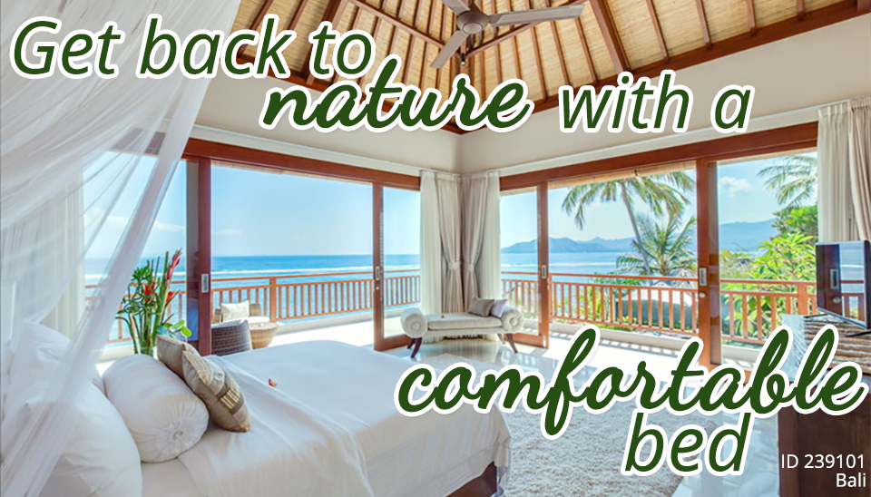 Get back to nature with a comfortable bed