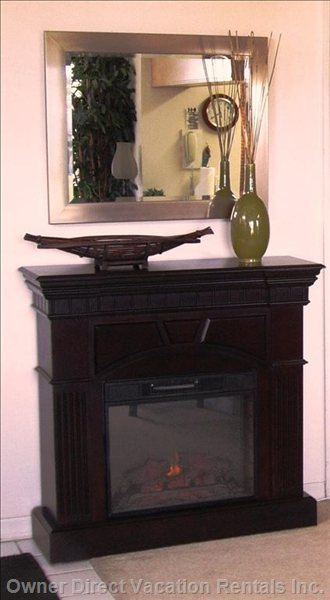 We'VE Even Added a Fireplace to Snuggle up to for those Cooler &Quot;Winter&Quot; Evenings!
