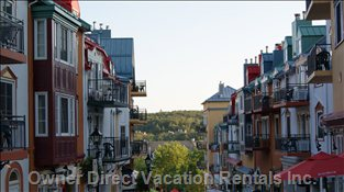 Mont Tremblant Village - all the Action is Only 5 Minutes Away!