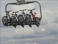 Summer Mountain Bike Lift - Chair Lift Runs all Summer to Take your Mountain Bikes up the Mountain.  Rentals Available in the Village.