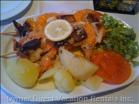 Sea Food and Grilled Meats  - Are a Specialty and Only a Short Walk from the House